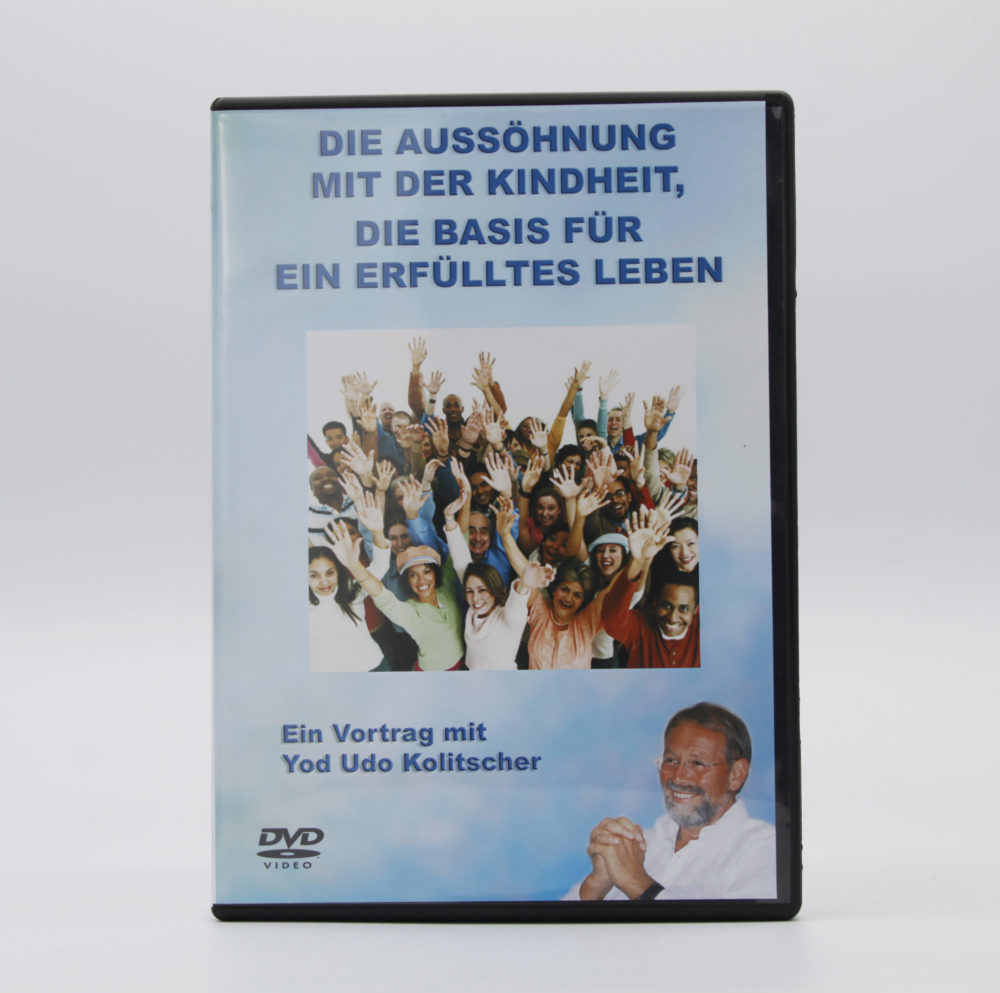 DVD | Die Aussöhnung mit der Kindheit, die Basis für ein erfülltes Leben 1